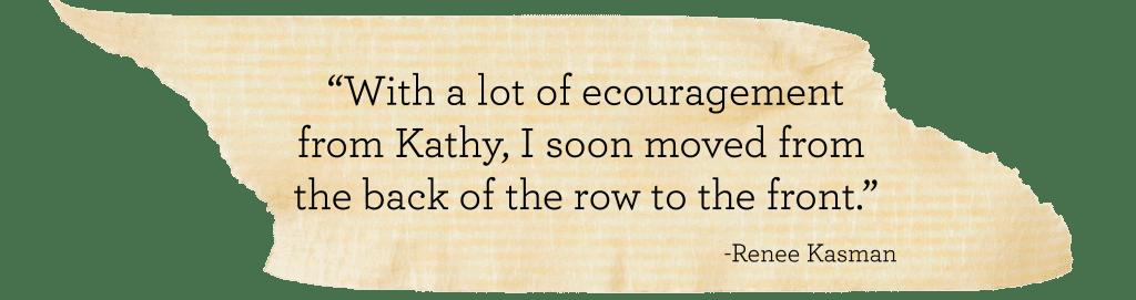 Kathy - in Renee's eyes :)